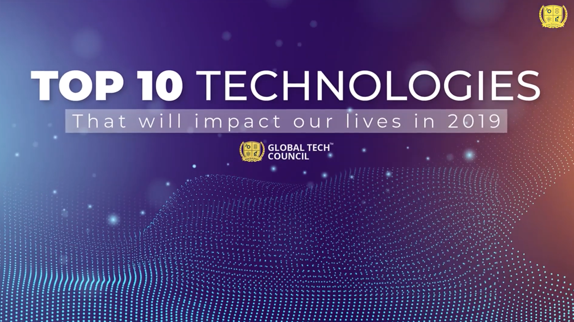 Thumbnail of video titled 10 emerging technologies that will impact our lives in 2019